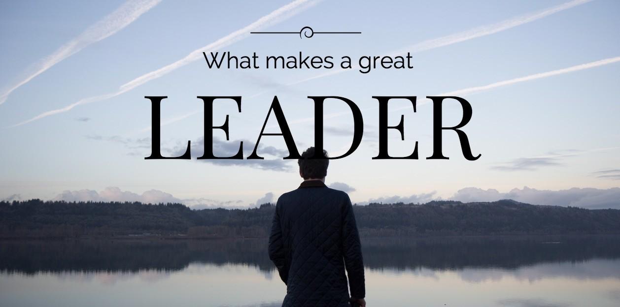 Top Leadership Skills of a Great Leader
